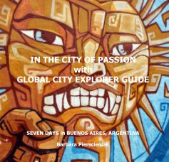IN THE CITY OF PASSION with GLOBAL CITY EXPLORER GUIDE book cover
