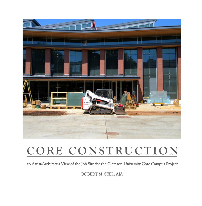 View CORE CONSTRUCTION by Robert M. Seel