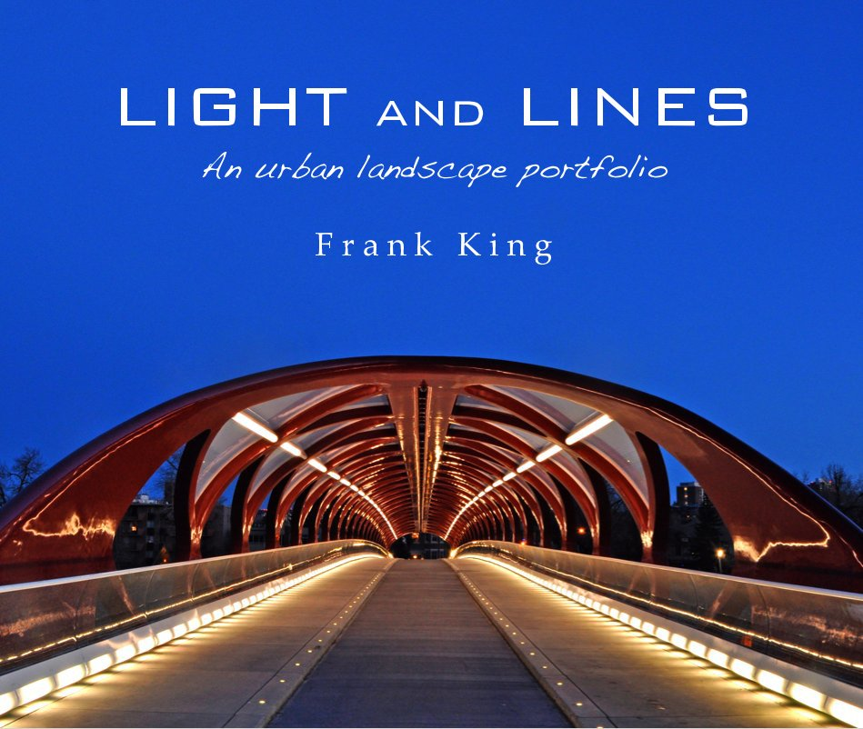 View LIGHT and LINES by Frank King