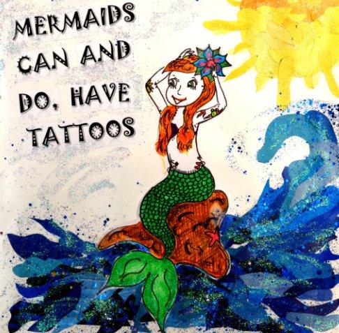 Bekijk Mermaids Can and Do Have Tattoos op Roxanne Saxon