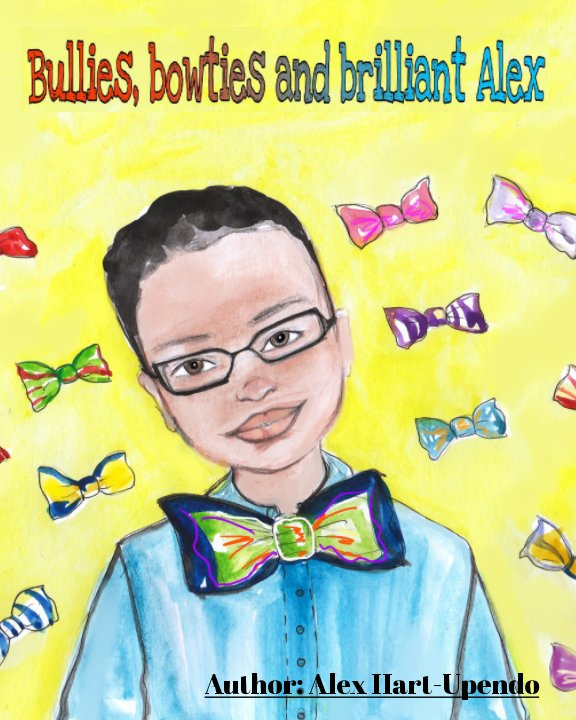 View Bullies, bowties and brilliant Alex by Alex Hart-Upendo