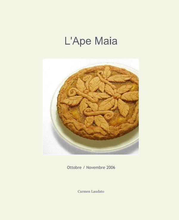 View L'Ape Maia by Carmen Laudato