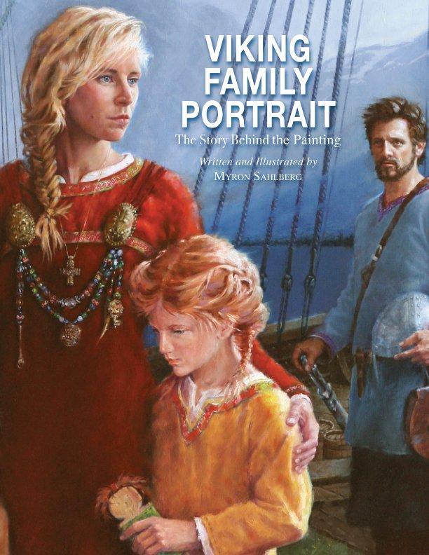 View Viking Family Portrait by Myron Sahlberg