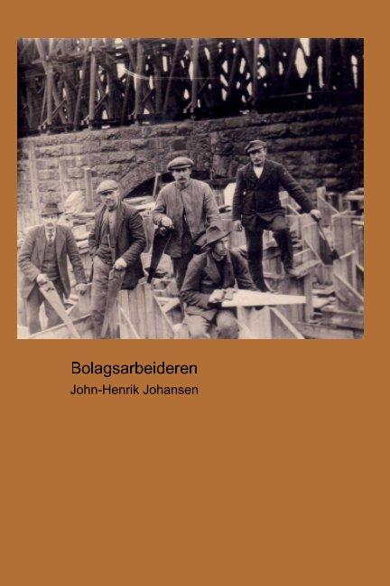 View Bolagsarbeideren by John-Henrik Johansen