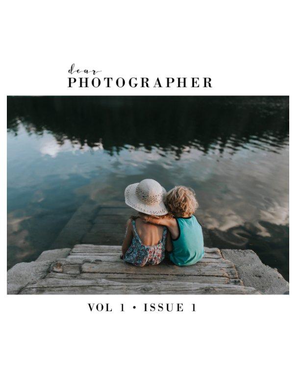 View Dear Photographer Magazine by Adri De La Cruz, Jesica Montgomery