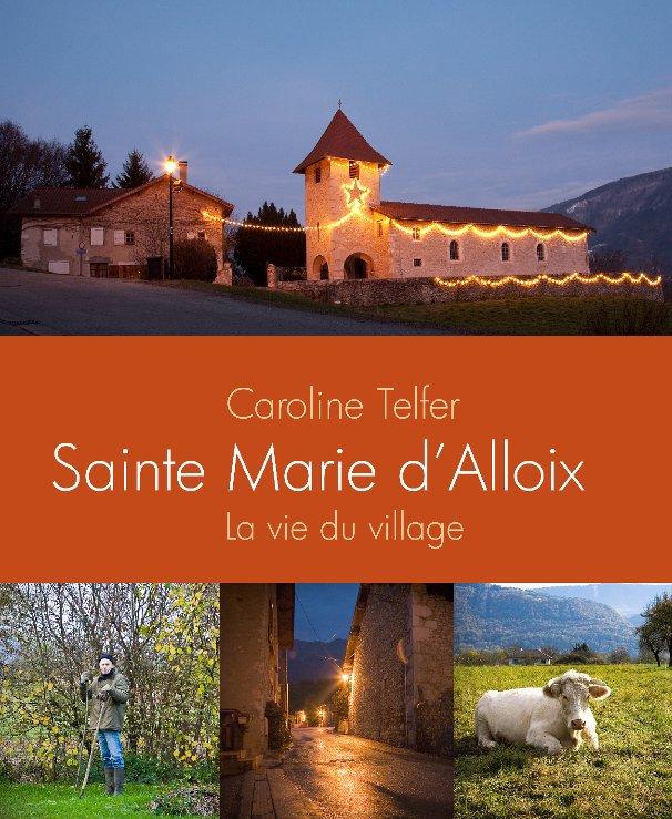 View Sainte Marie d'Alloix by Caroline Telfer