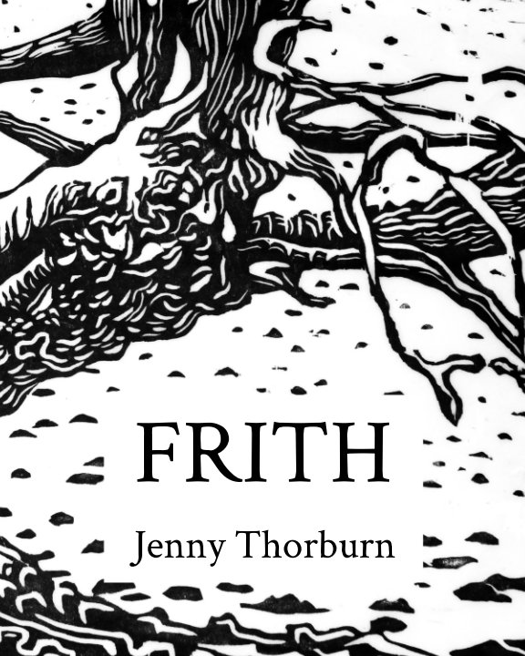View Frith by Jenny Thorburn