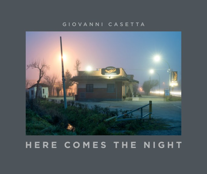 View Here comes the night by Giovanni Casetta