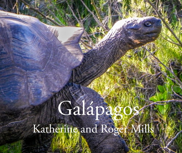 View Galapagos (FINAL) by Katherine and Roger Mills