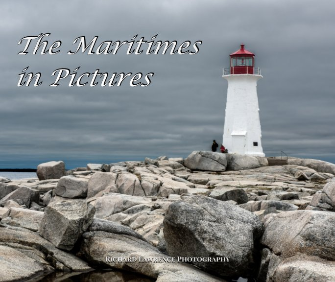 View The Maritimes in Photos by Richard Lawrence Photography