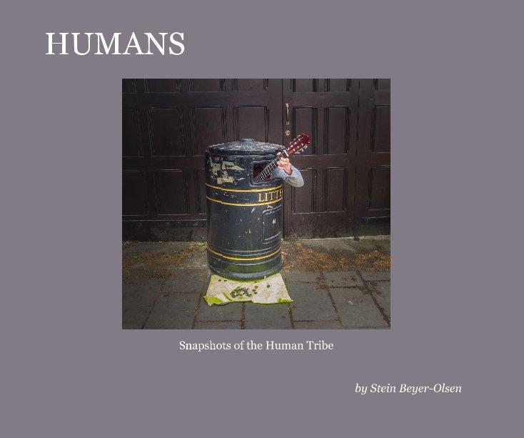 View Humans by Stein Beyer-Olsen