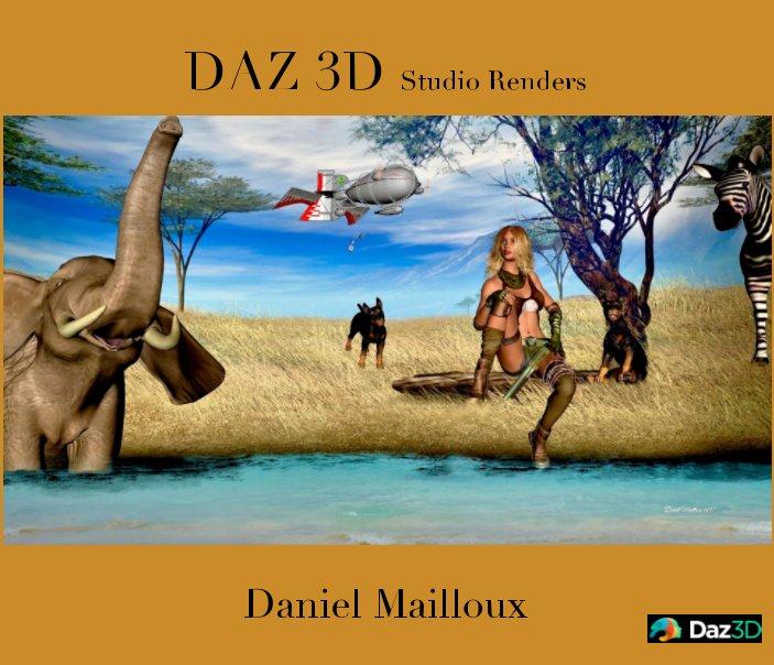 View DAZ 3D Studio Renders by Daniel Mailloux