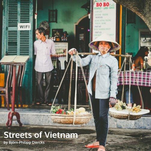 View Streets of Vietnam by Björn-Philipp Diercks