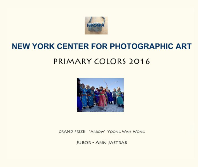 View PRIMARY COLORS 2016 by New York Center for Photographic Art