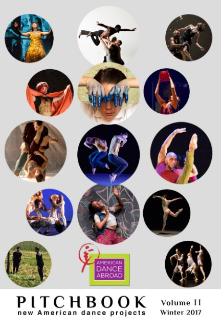 View Pitchbook: Volume II - Print Edition by American Dance Abroad
