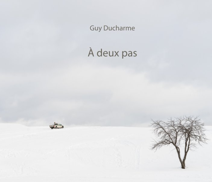 View À deux pas by Guy Ducharme
