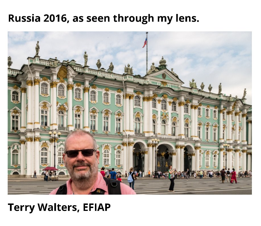 View Russia 2016 by Terry Walters EFIAP