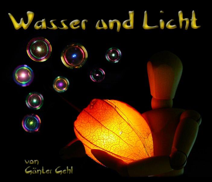 Wasser und Licht nach Günter Gehl anzeigen