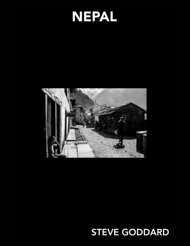 View GODDARD GALLERY - NEPAL MAGAZINE by STEVE GODDARD