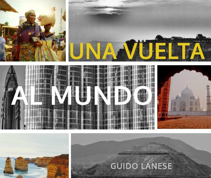 View Una vuelta al mundo by Guido Lanese
