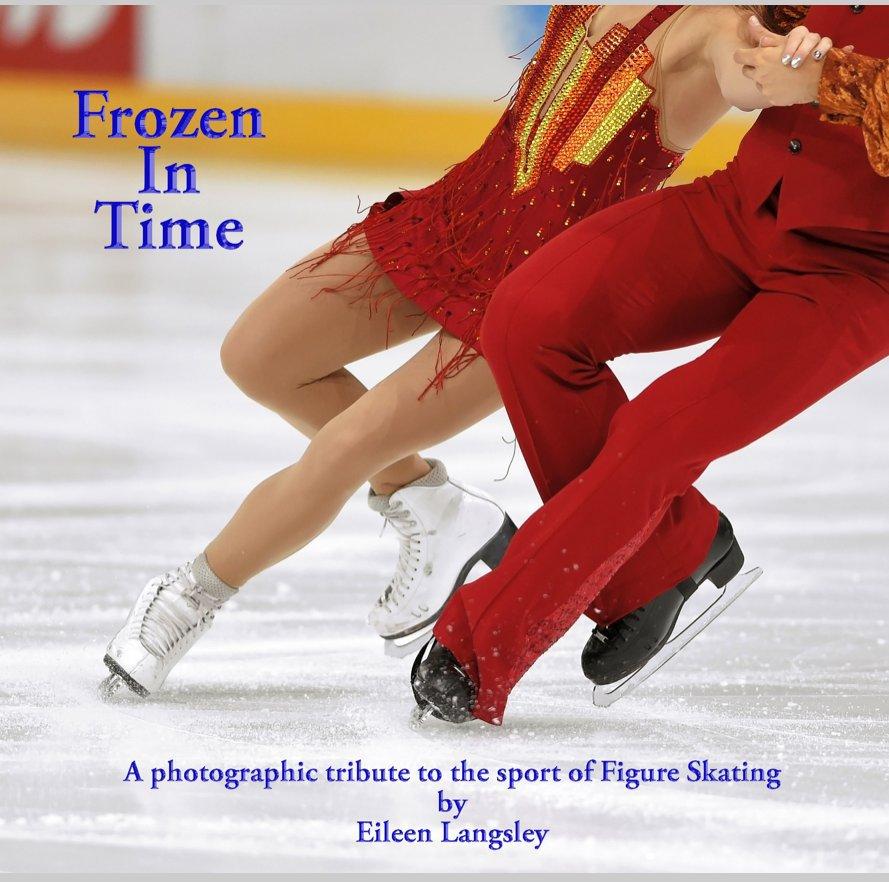View Frozen in Time by Eileen Langsley
