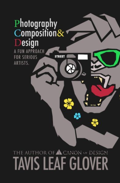 View Photography Composition & Design Hardcover Dust Jacket by Tavis Leaf Glover
