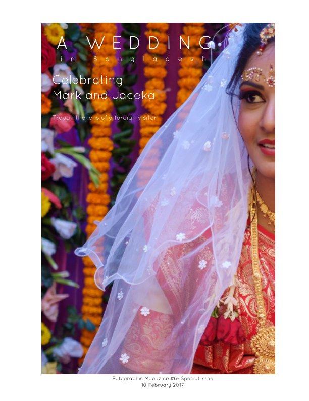 View A Wedding in Bangladesh by Geert Schuite