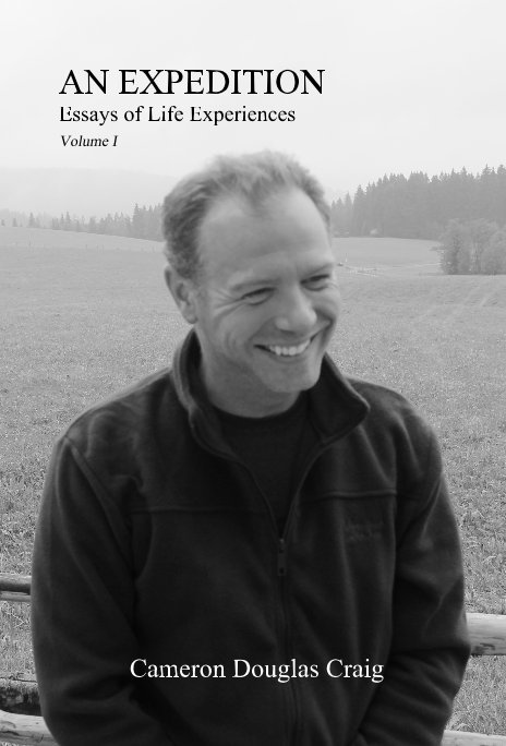 View AN EXPEDITION (Volume 1) by Cameron Douglas Craig