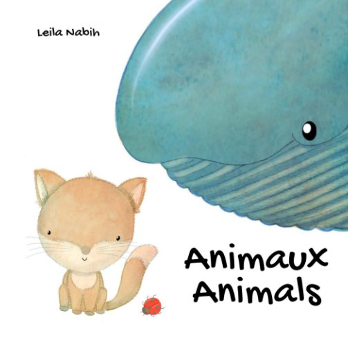 View Animaux - Animals by Leila Nabih