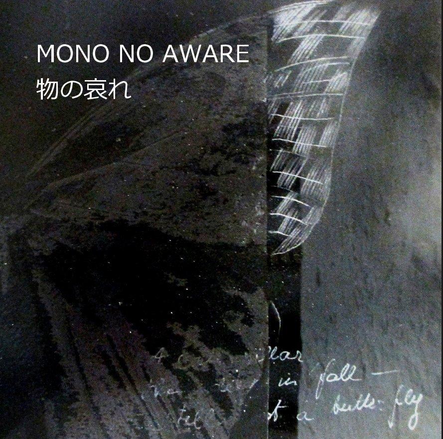 MONO NO AWARE 物の哀れ de MARE SAARE | Livres Blurb France