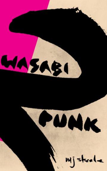Bekijk Wasabi Punk 2 op MJ Steele