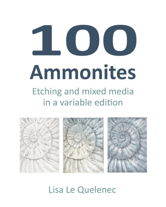 View 100 Ammonites Project by Lisa Le Quelenec