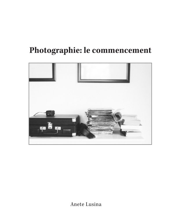View Photographie: le commencement by Anete Lusina