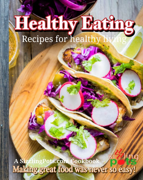 View Healthy Eating by SizzlingPots