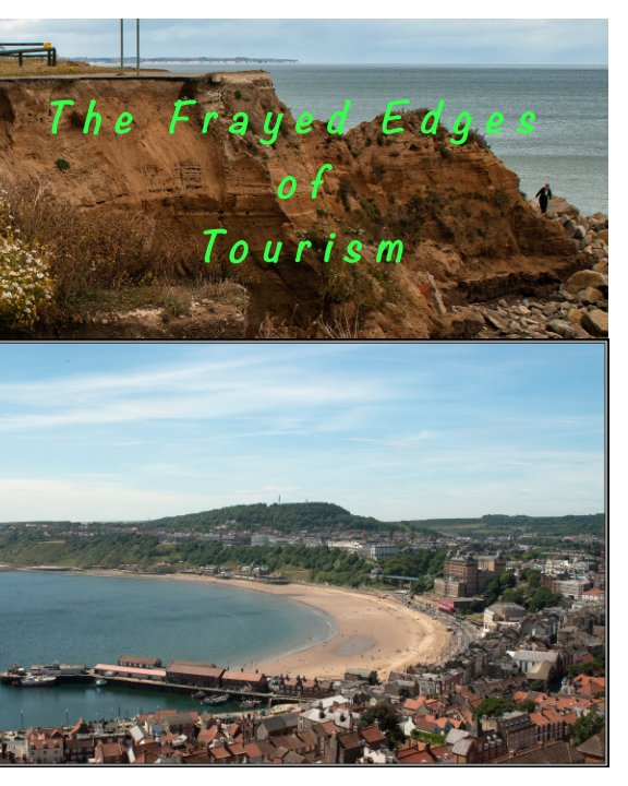 View Travel Book - THE FRAYING EDGES OF TOURISM by M S Firth (BA Hons) ARPS