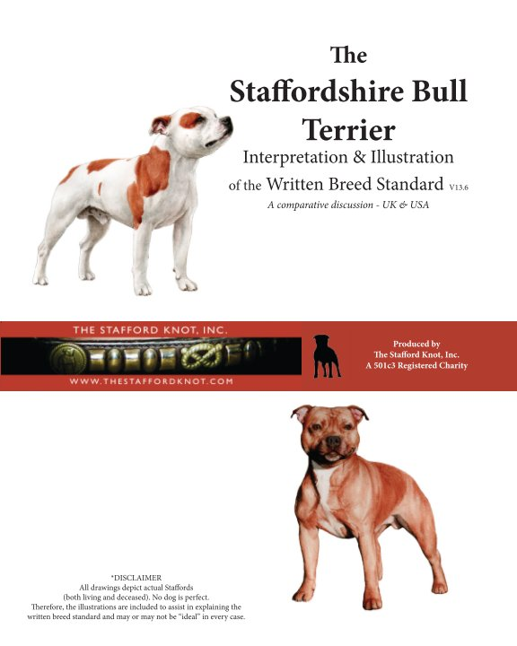 View The Staffordshire Bull Terrier Interpretation & Illustration of the Written Breed Standard (SOFT COVER) by Lynn Caswell + Jason Nicolai