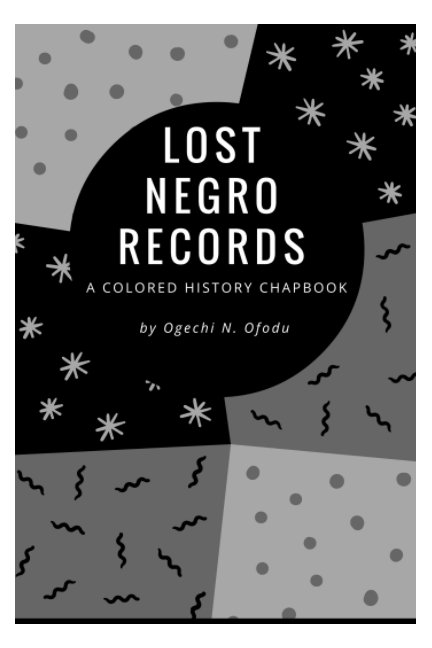 View Lost Negro Records by Ogechi N. Ofodu