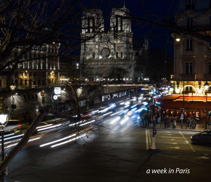 View A Week in Paris by Owen Jenkins