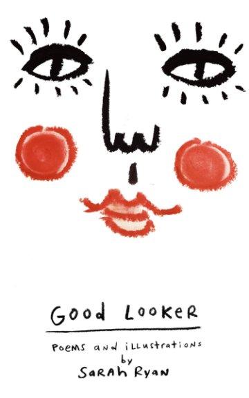 View Good Looker by Sarah Ryan