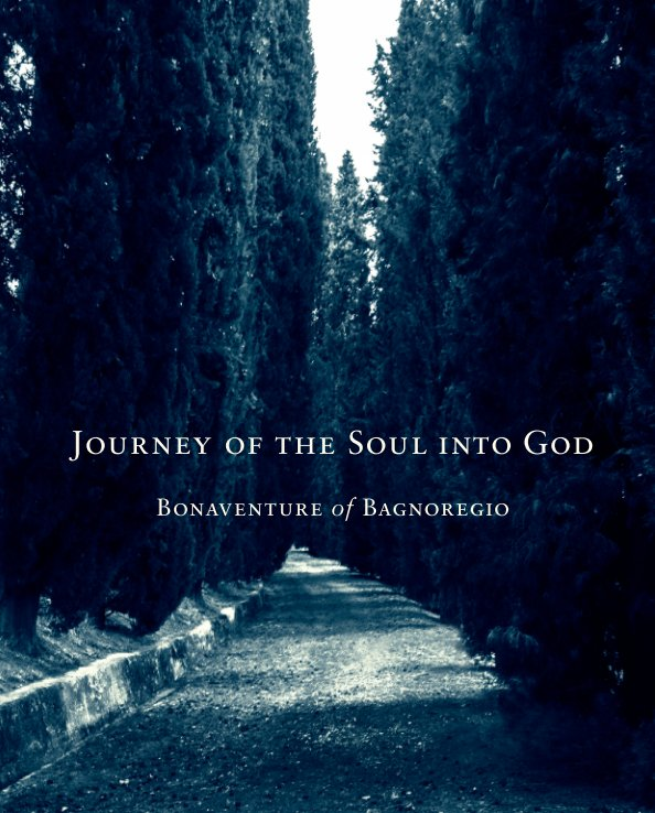 View Journey of the Soul into God by Bonaventure of Bagnoregio
