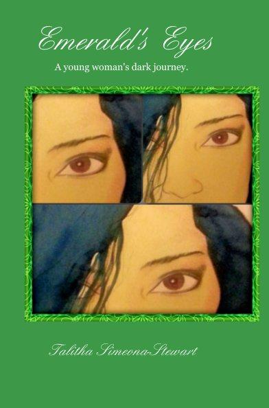 View Emerald's Eyes by Talitha Simeona-Stewart