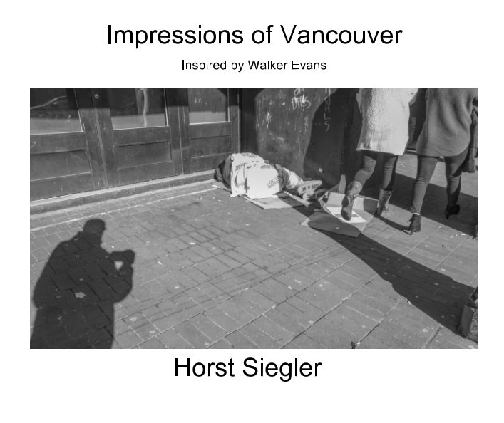 View Impressions of Vancouver by Horst Siegler