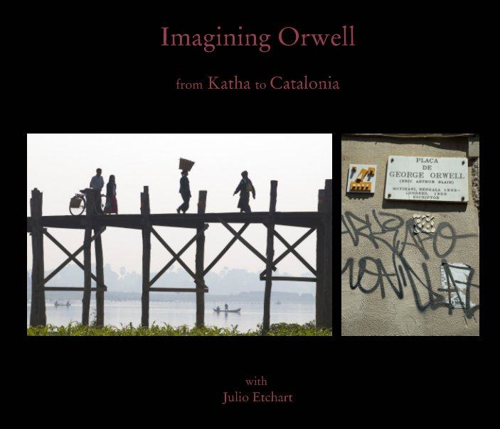 View Imagining Orwell by Julio Etchart