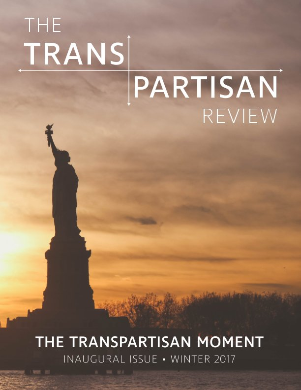 View The Transpartisan Review #1 by Chickering and Turner, Editors