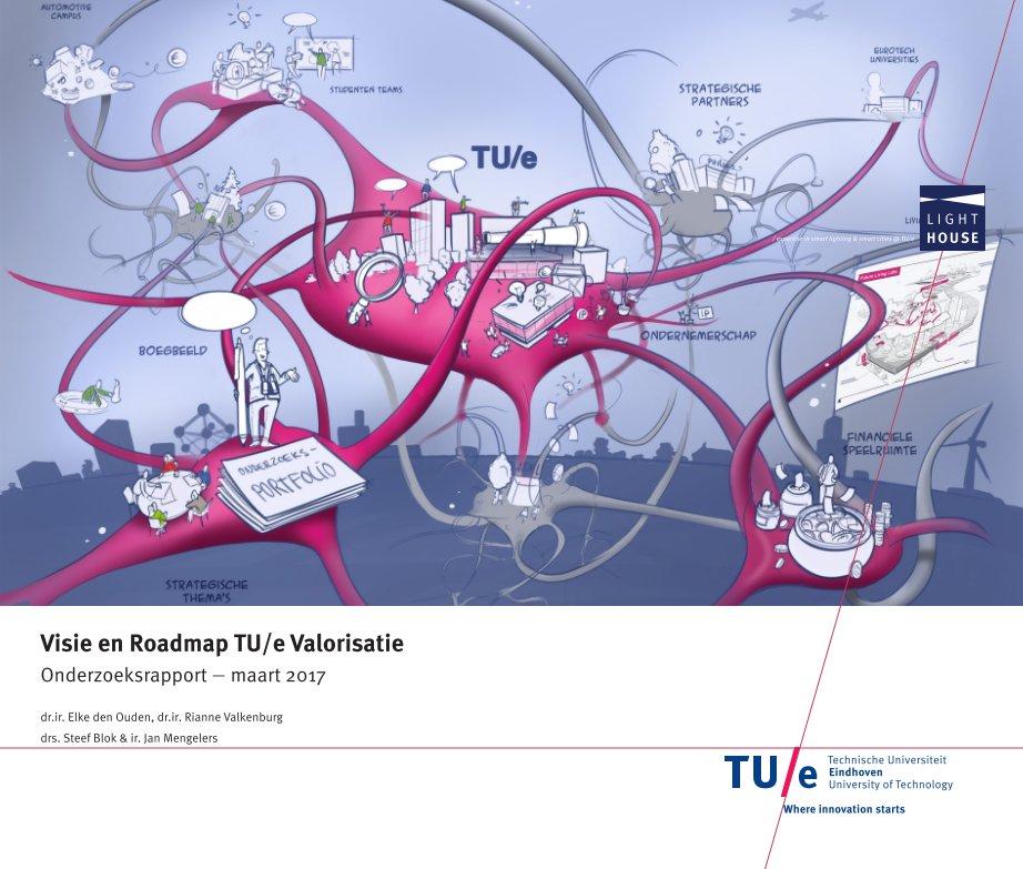 View Roadmap Valorisatie by Elke den Ouden, Rianne Valkenburg, Steef Blok, Jan Mengelers