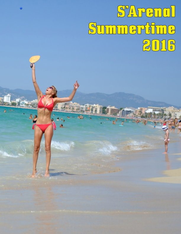 View S'Arenal Summertime 2016 by Fran Simó