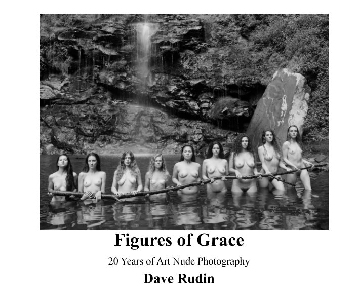 View Figures of Grace (8 x 10 ProLine Pearl Edition) by Dave Rudin