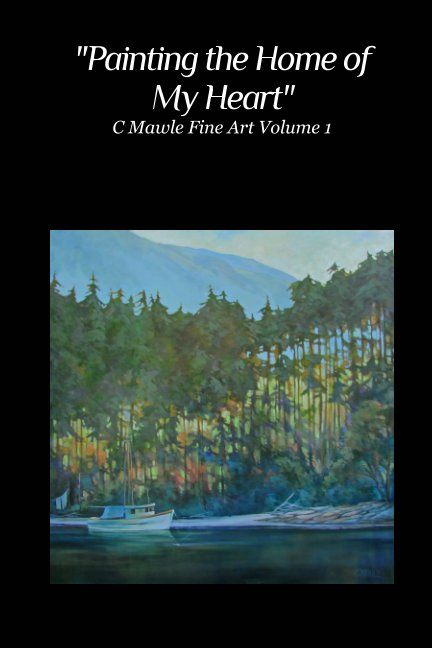 View Painting the Home of My Heart by Cindy Mawle