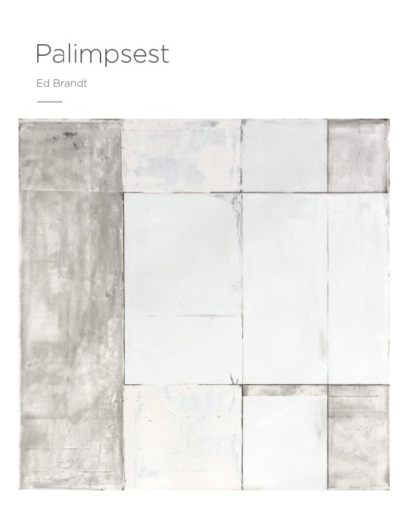 View Palimpsest by Edmund D Brandt