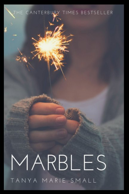 View Marbles by Tanya Marie Small